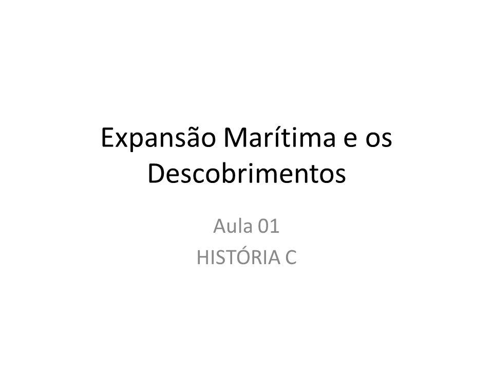 Expansão Marítima e os Descobrimentos