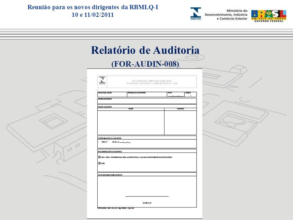 Reunião para os novos dirigentes da RBMLQ-I Relatório de Auditoria