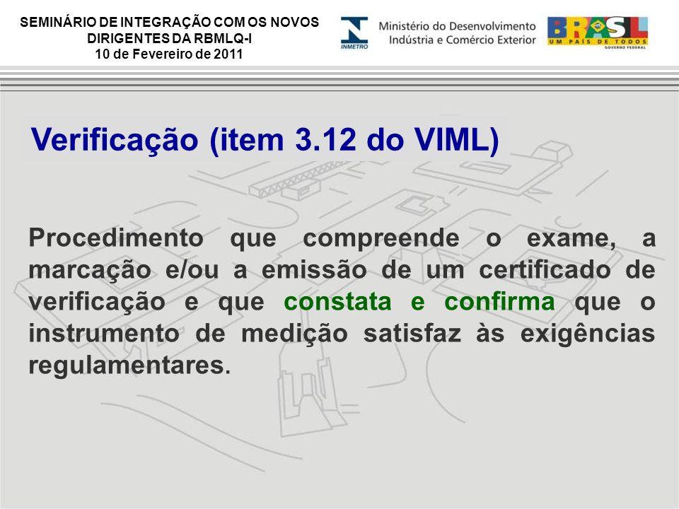 Verificação (item 3.12 do VIML)