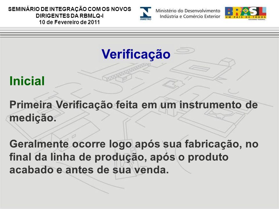 Verificação Inicial. Primeira Verificação feita em um instrumento de medição.