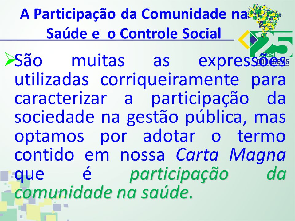 A Participação da Comunidade na Saúde e o Controle Social