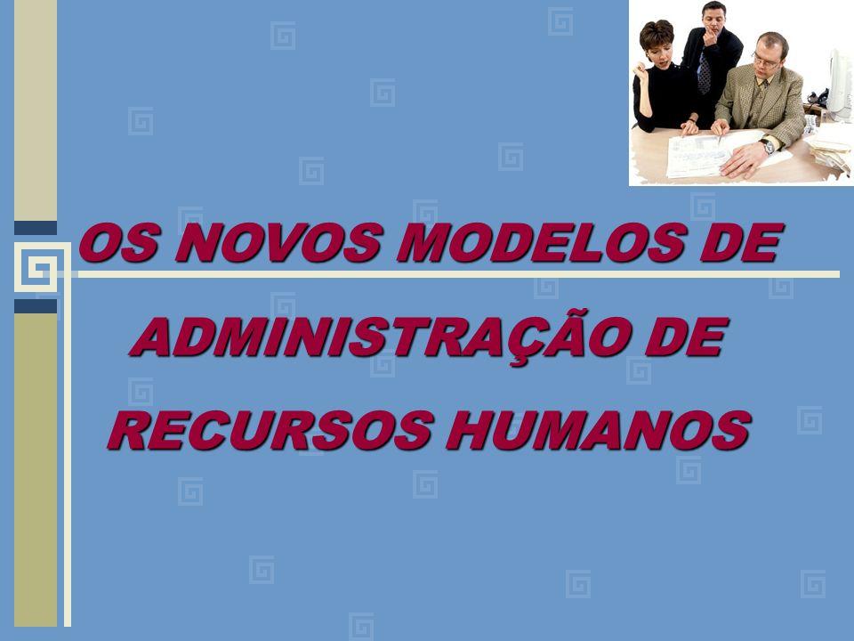 OS NOVOS MODELOS DE ADMINISTRAÇÃO DE