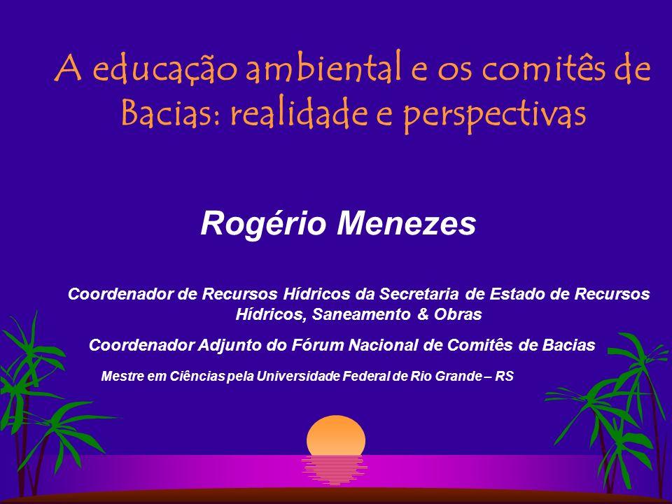A educação ambiental e os comitês de Bacias: realidade e perspectivas