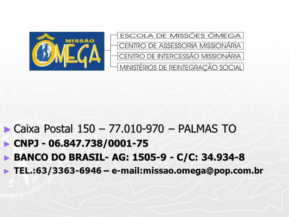 Caixa Postal 150 – 77.010-970 – PALMAS TO