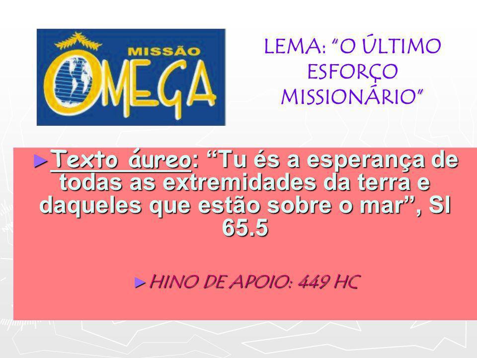 LEMA: O ÚLTIMO ESFORÇO MISSIONÁRIO
