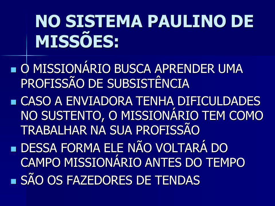 NO SISTEMA PAULINO DE MISSÕES:
