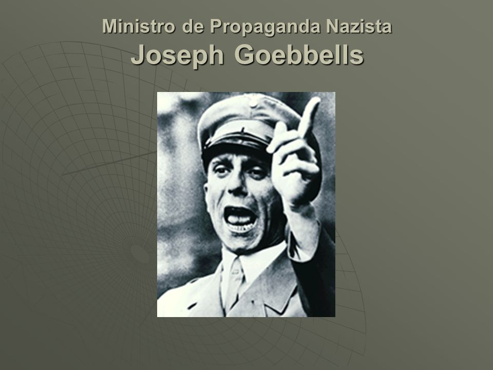 Ministro de Propaganda Nazista Joseph Goebbells