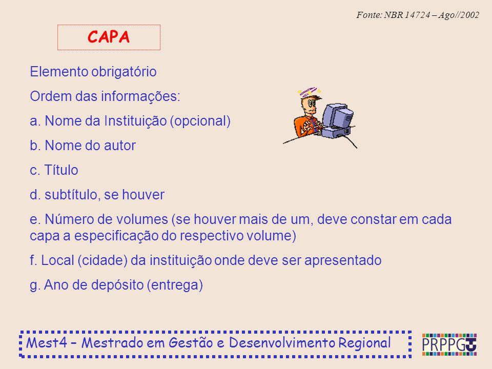 CAPA Elemento obrigatório Ordem das informações: