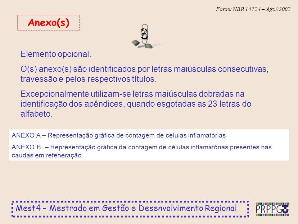 Anexo(s) Elemento opcional.