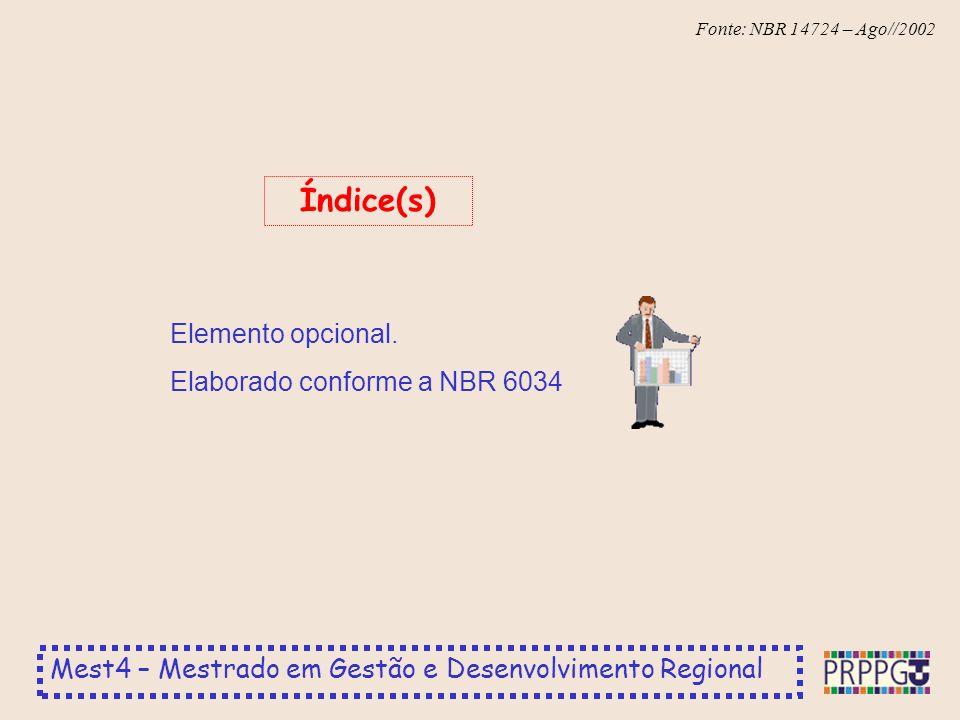 Índice(s) Elemento opcional. Elaborado conforme a NBR 6034