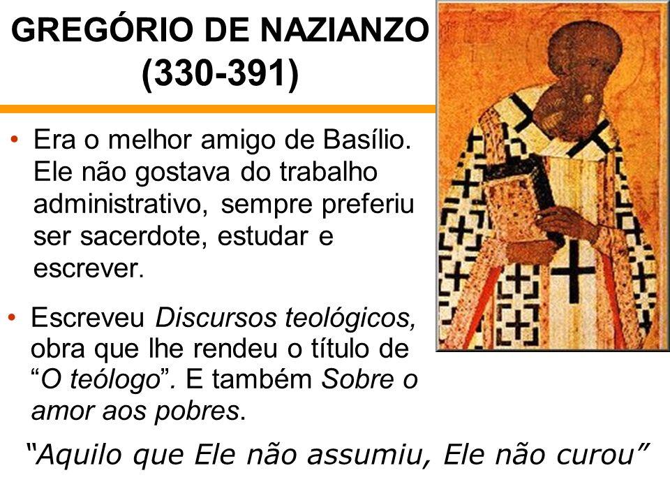 GREGÓRIO DE NAZIANZO (330-391)