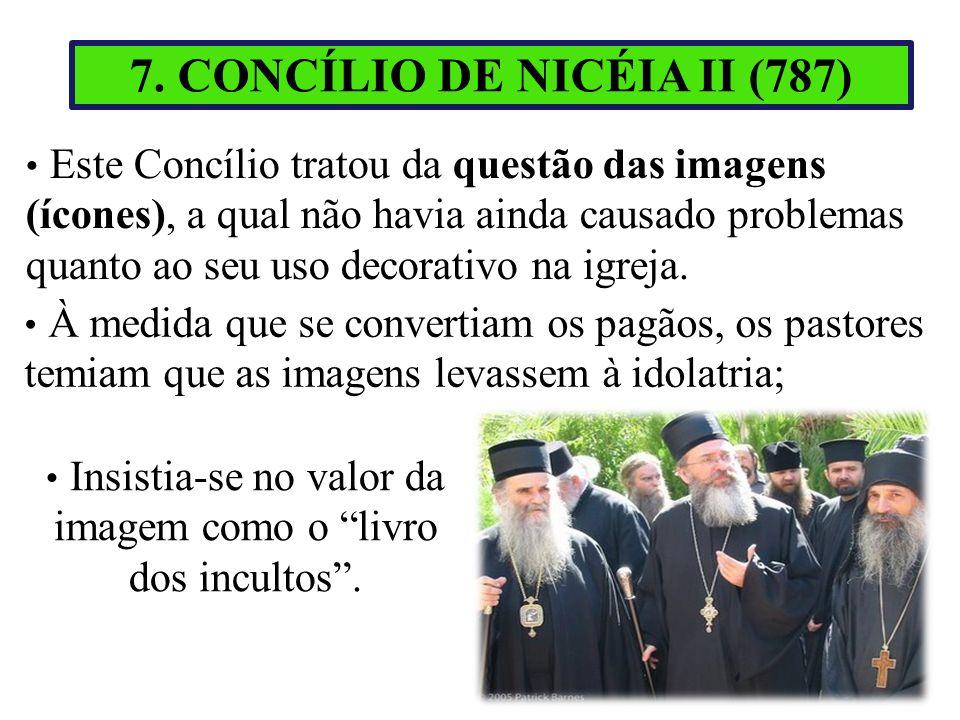 7. CONCÍLIO DE NICÉIA II (787)