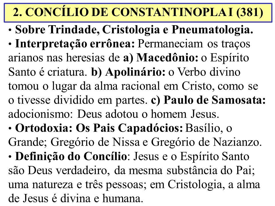 2. CONCÍLIO DE CONSTANTINOPLA I (381)