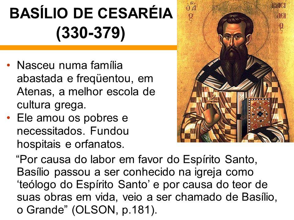 BASÍLIO DE CESARÉIA (330-379)
