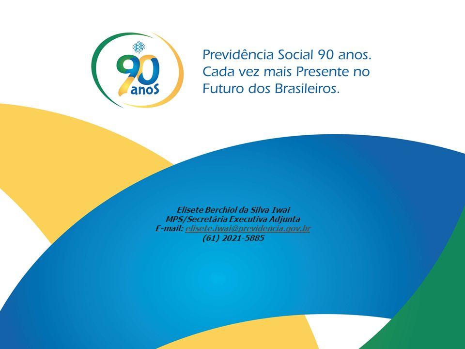 Elisete Berchiol da Silva Iwai MPS/Secretária Executiva Adjunta