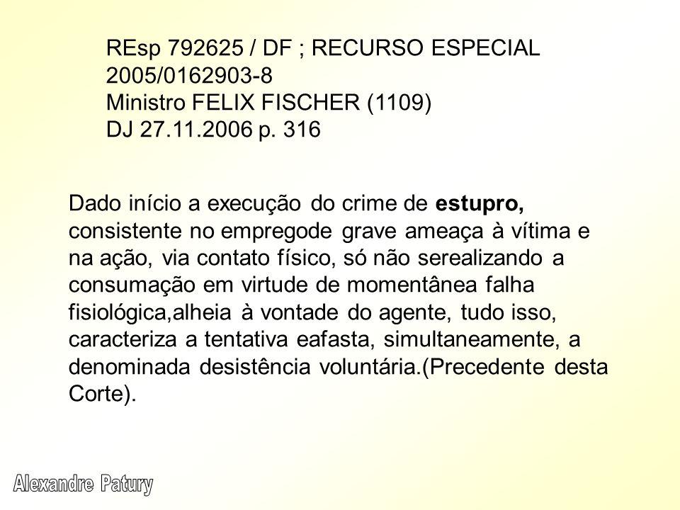 REsp 792625 / DF ; RECURSO ESPECIAL 2005/0162903-8