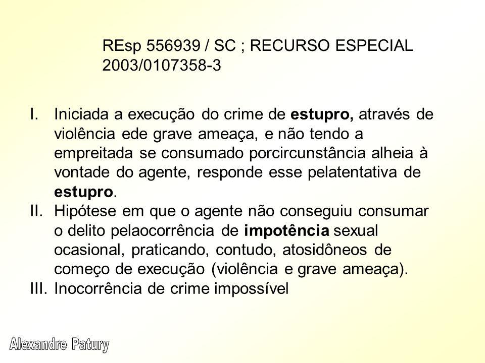 REsp 556939 / SC ; RECURSO ESPECIAL 2003/0107358-3