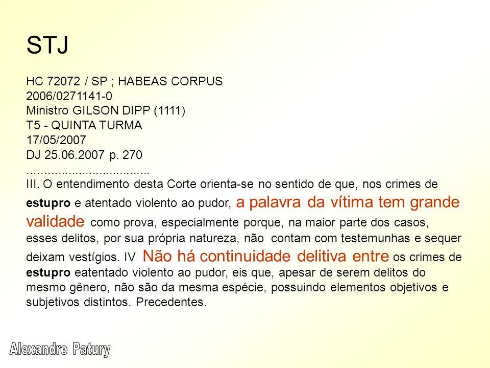 STJ HC 72072 / SP ; HABEAS CORPUS 2006/0271141-0
