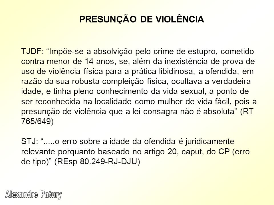 PRESUNÇÃO DE VIOLÊNCIA