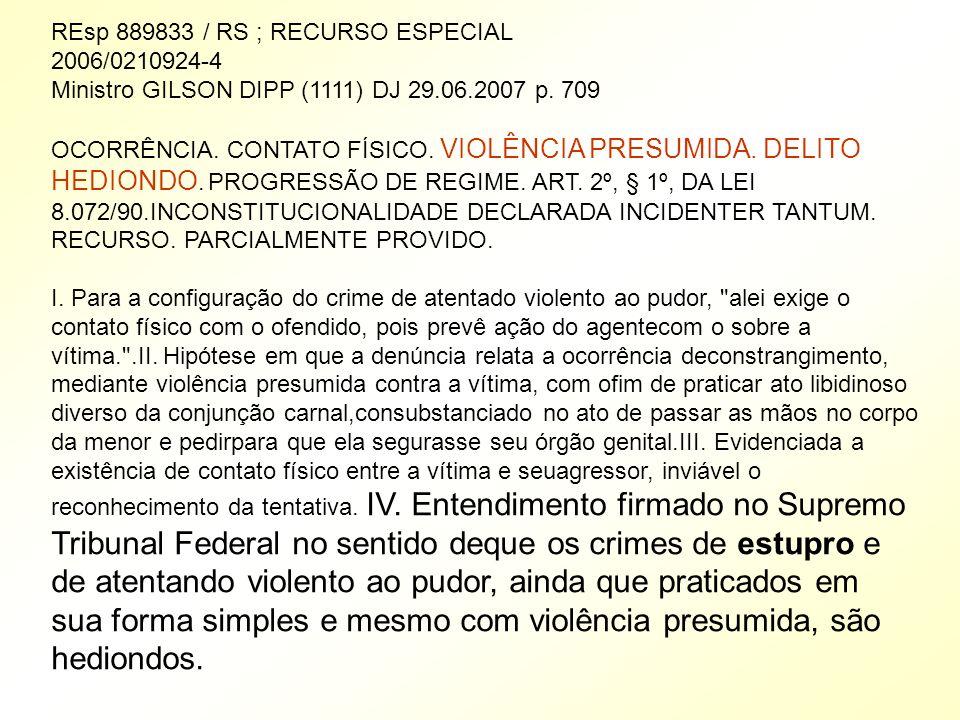 REsp 889833 / RS ; RECURSO ESPECIAL 2006/0210924-4
