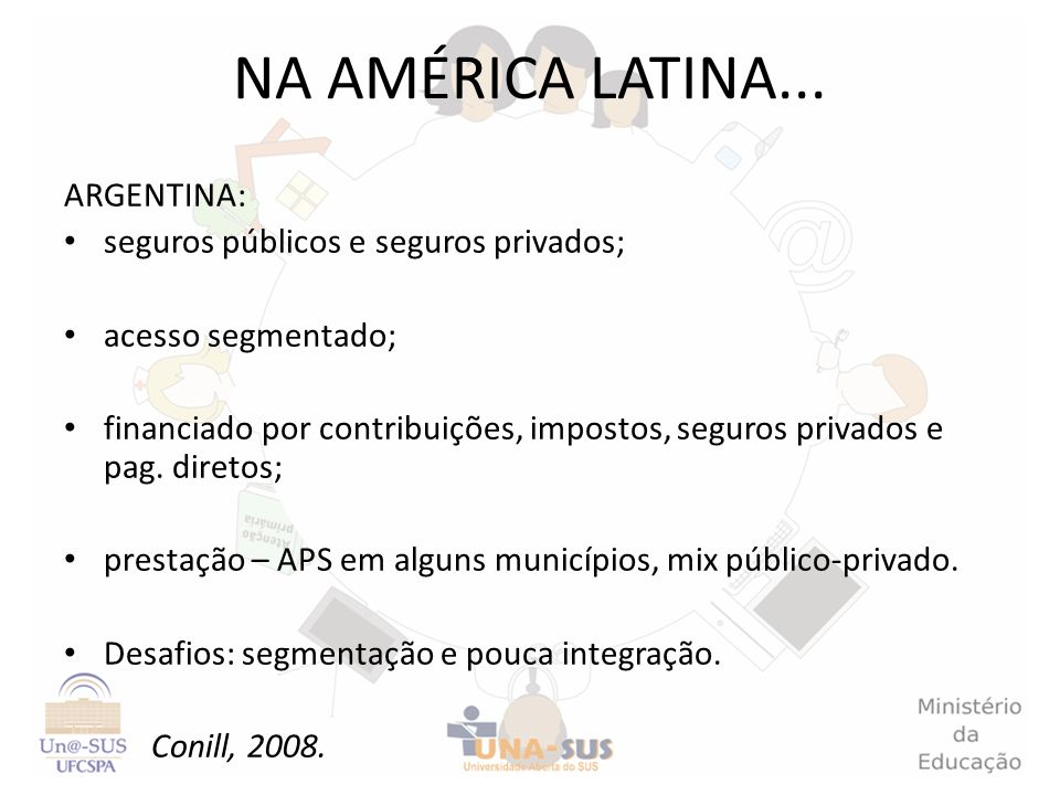 NA AMÉRICA LATINA... ARGENTINA: seguros públicos e seguros privados;