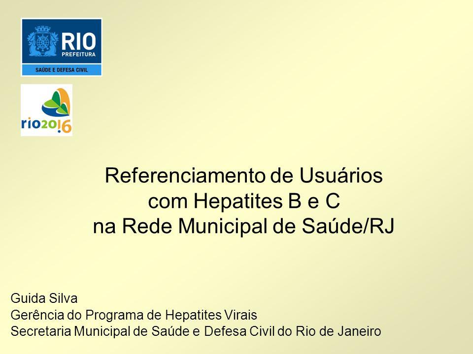 Referenciamento de Usuários com Hepatites B e C na Rede Municipal de Saúde/RJ