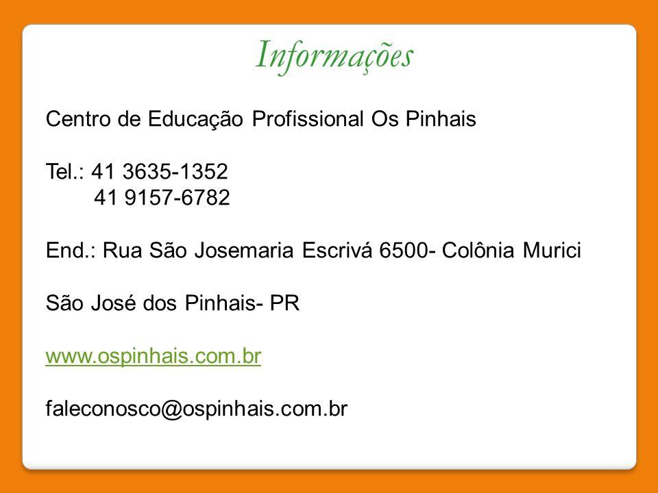 Informações Centro de Educação Profissional Os Pinhais