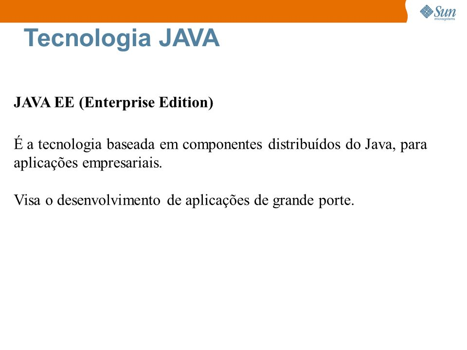 Tecnologia JAVA JAVA EE (Enterprise Edition)