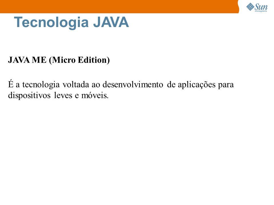 Tecnologia JAVA JAVA ME (Micro Edition)