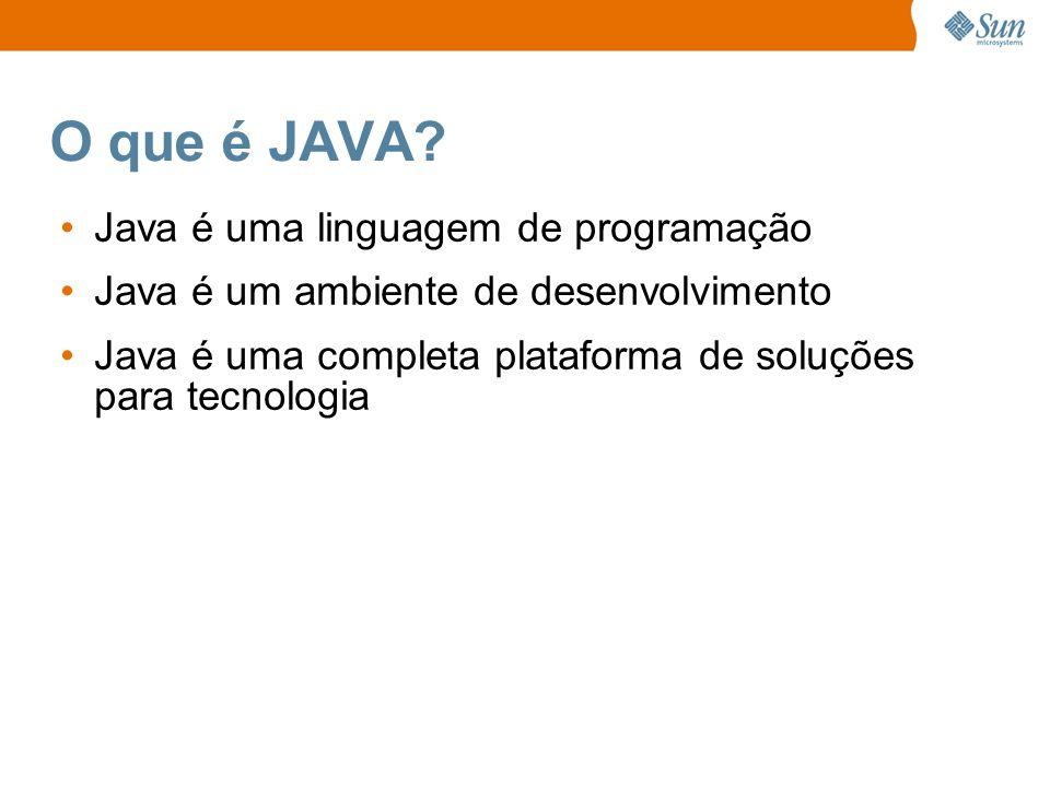O que é JAVA Java é uma linguagem de programação