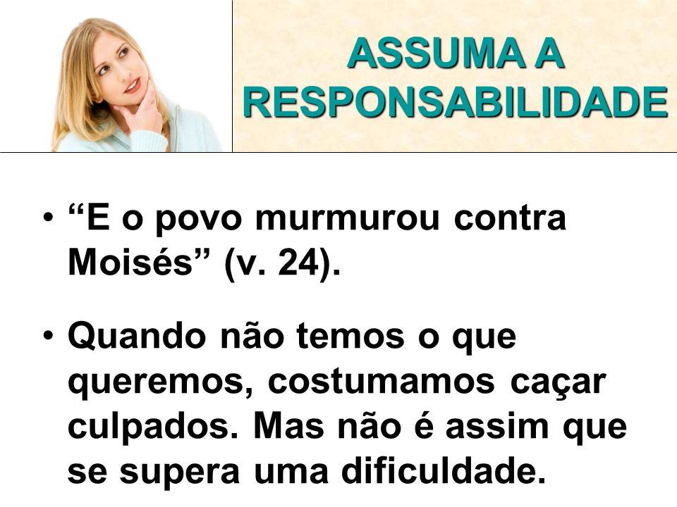 ASSUMA A RESPONSABILIDADE