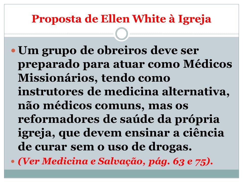 Proposta de Ellen White à Igreja