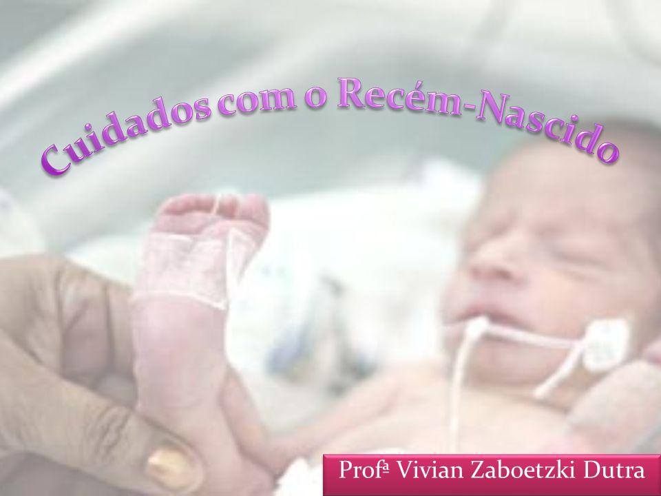 Cuidados com o Recém-Nascido
