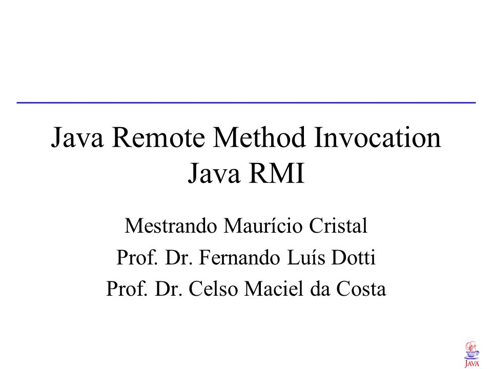 Java Remote Method Invocation Java RMI