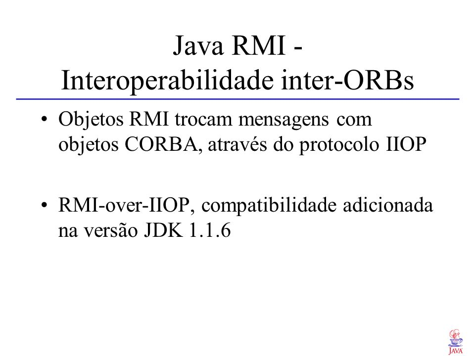 Java RMI - Interoperabilidade inter-ORBs