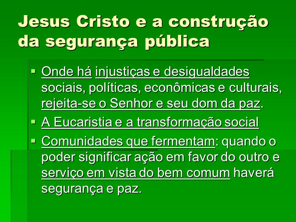 Jesus Cristo e a construção da segurança pública