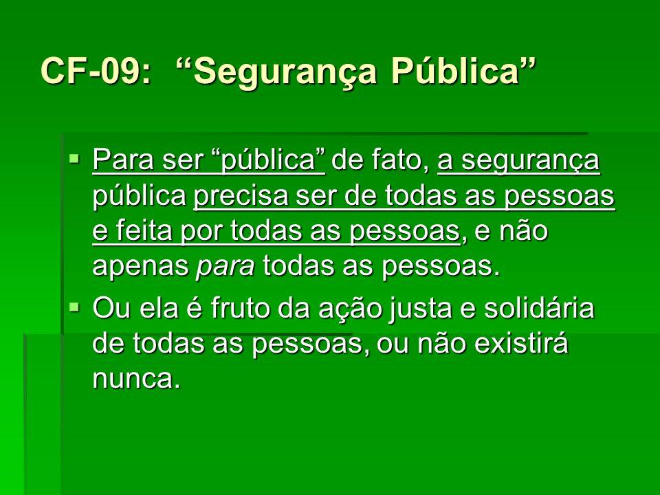 CF-09: Segurança Pública