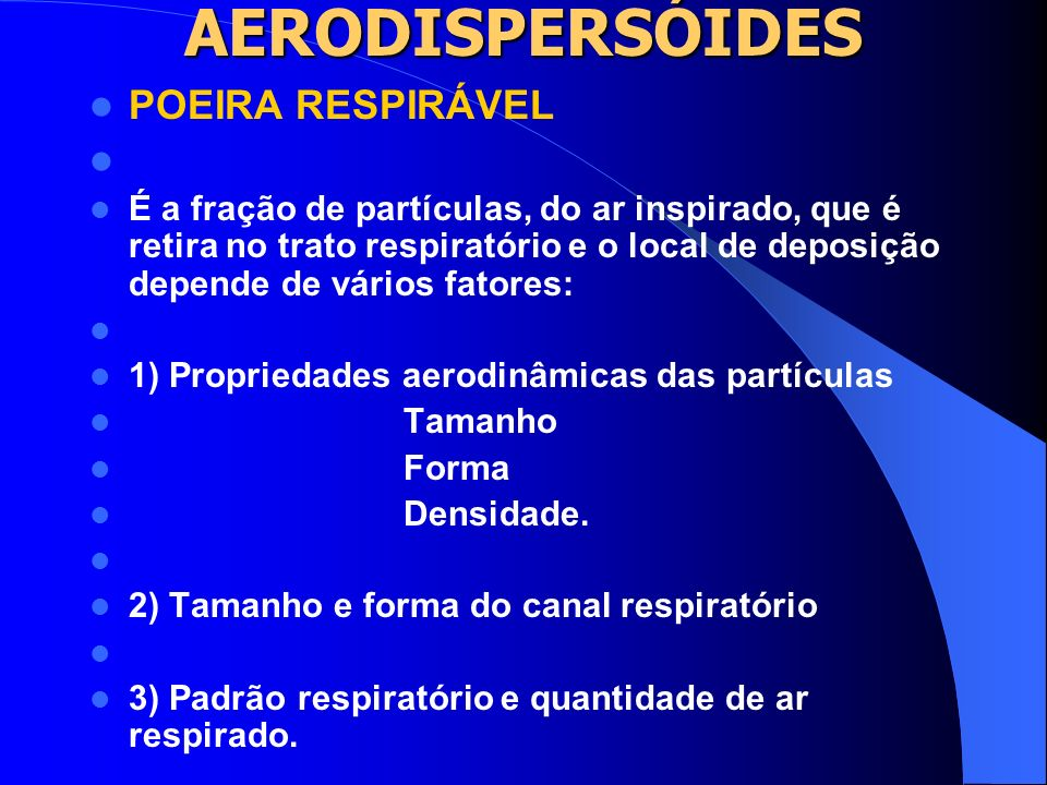 AERODISPERSÓIDES POEIRA RESPIRÁVEL