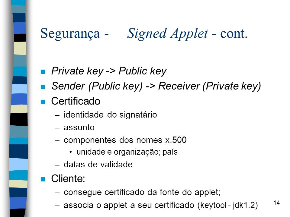 Segurança - Signed Applet - cont.