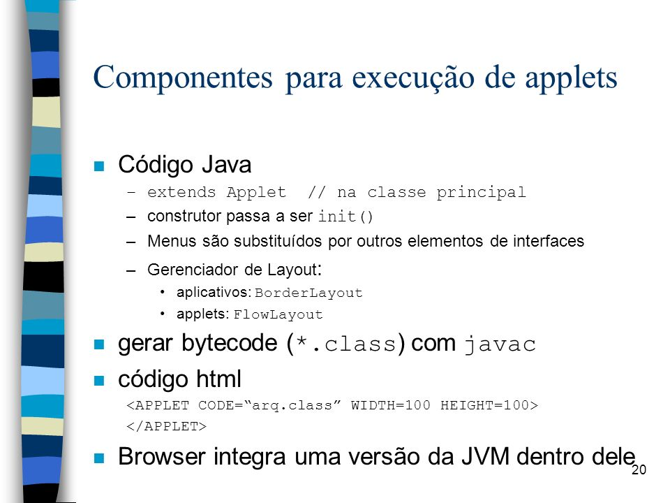 Componentes para execução de applets