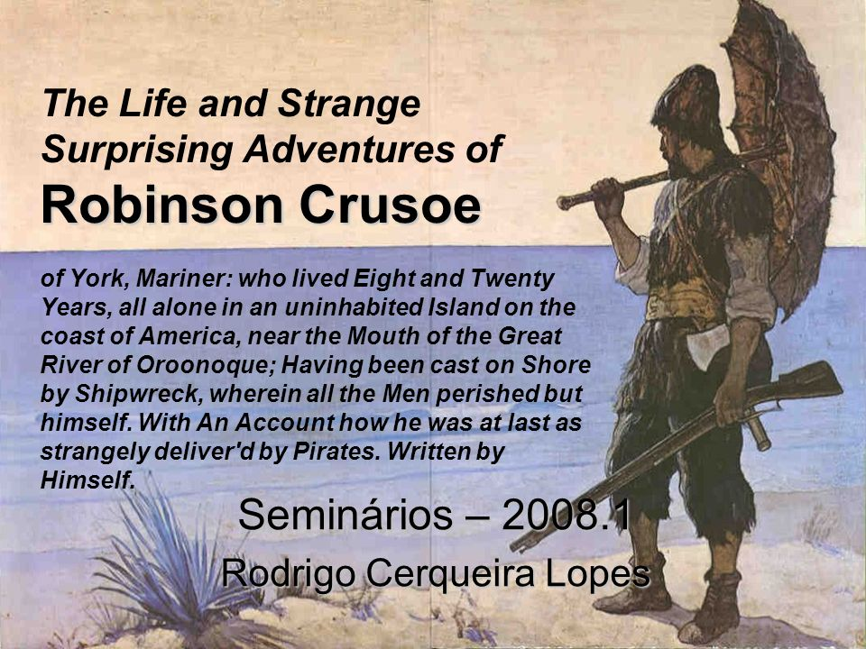 Seminários – 2008.1 Rodrigo Cerqueira Lopes