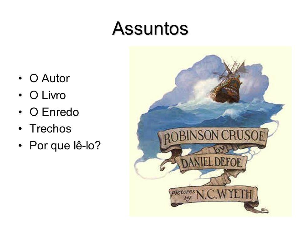 Assuntos O Autor O Livro O Enredo Trechos Por que lê-lo
