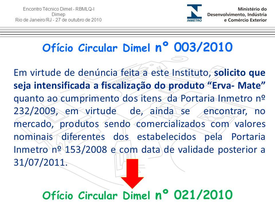 Ofício Circular Dimel nº 003/2010 Ofício Circular Dimel nº 021/2010