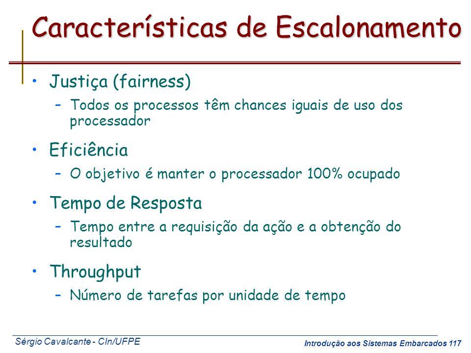 Características de Escalonamento