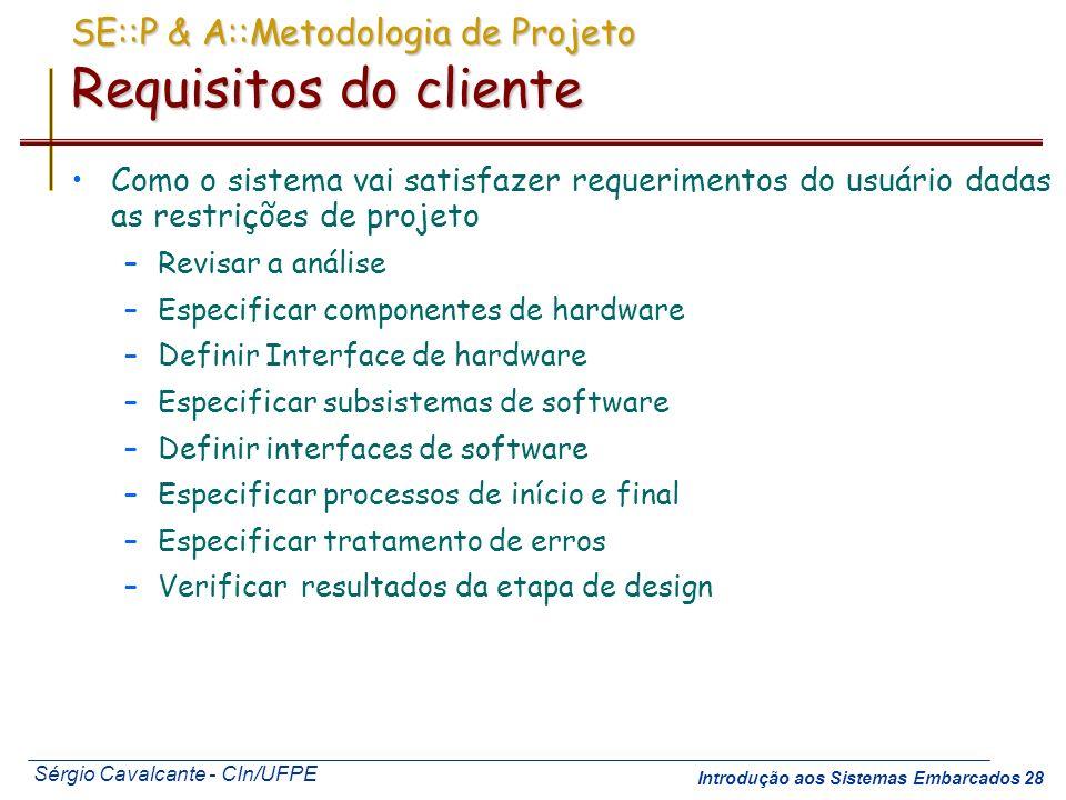 SE::P & A::Metodologia de Projeto Requisitos do cliente