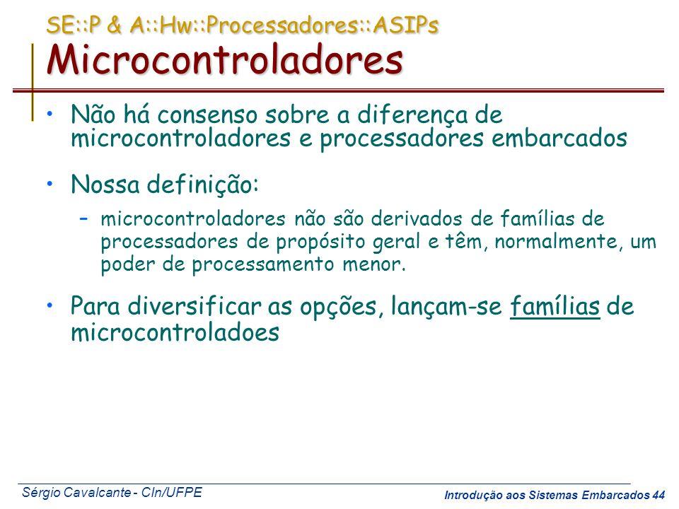 SE::P & A::Hw::Processadores::ASIPs Microcontroladores