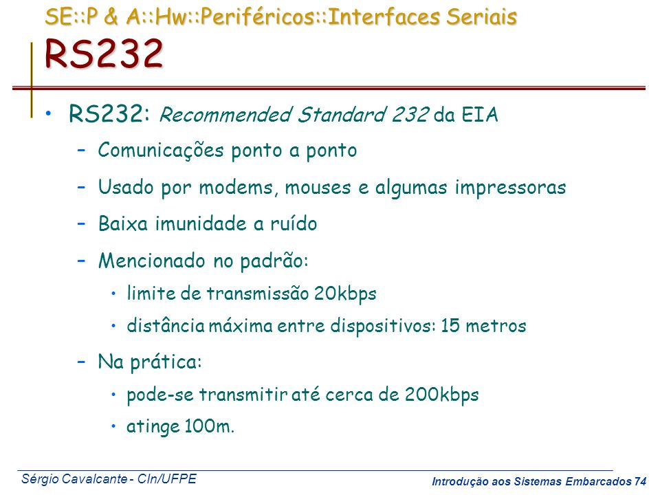 SE::P & A::Hw::Periféricos::Interfaces Seriais RS232