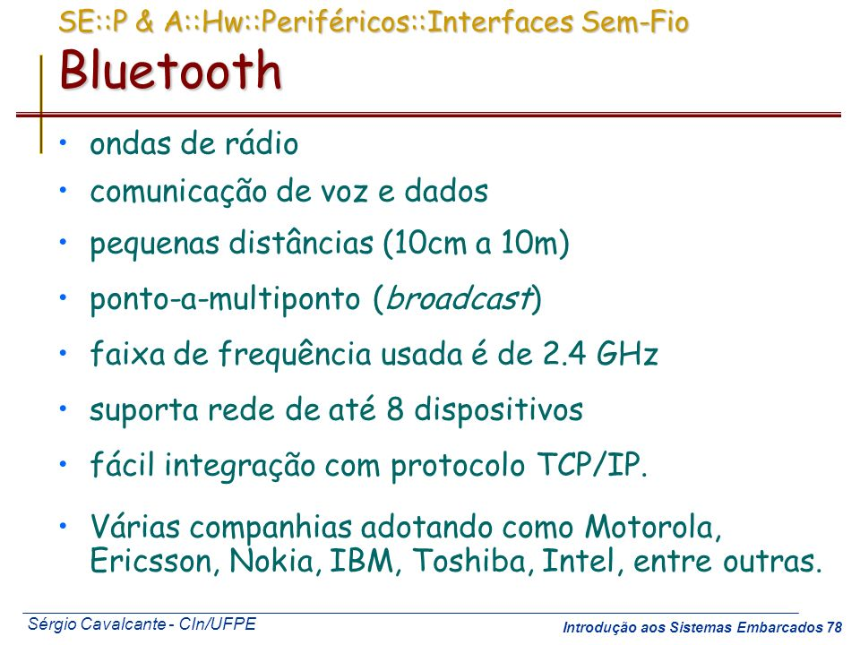 SE::P & A::Hw::Periféricos::Interfaces Sem-Fio Bluetooth