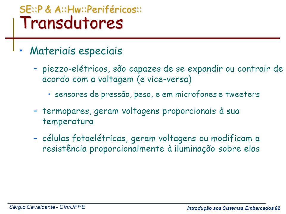 SE::P & A::Hw::Periféricos:: Transdutores