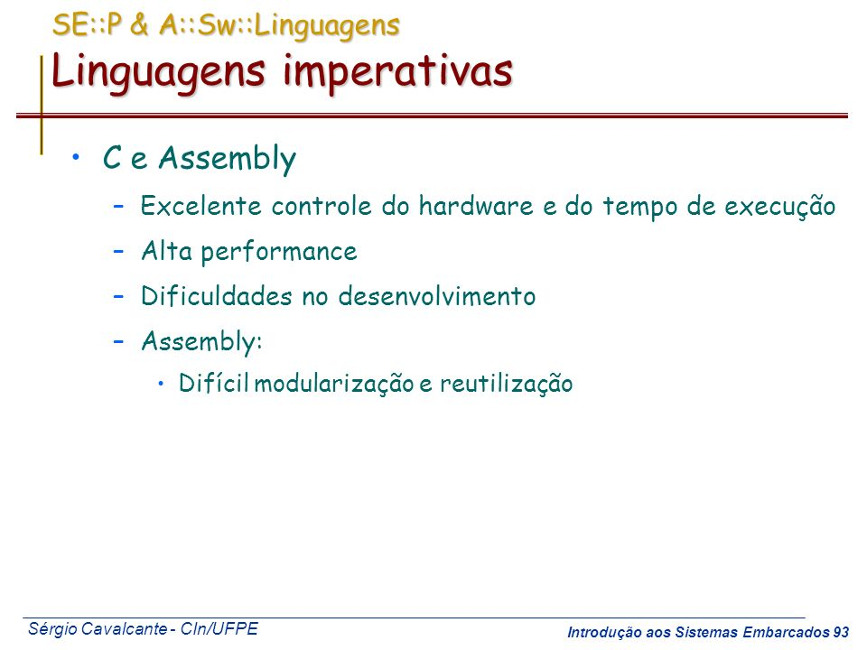SE::P & A::Sw::Linguagens Linguagens imperativas